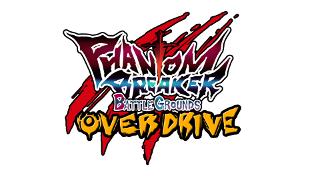 Phantom Breaker : Battlegrounds -Overdrive-